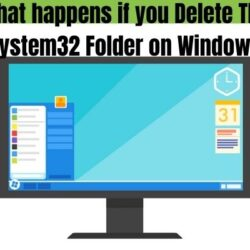 What happens if you delete System32