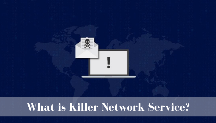 What is Killer Network Service?